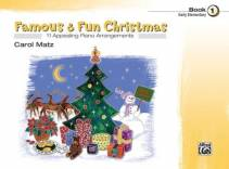 Famous & Fun Christmas, Book 1 - 11 Appealing Piano Arrangements