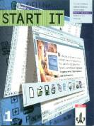 Start IT - Band 1 : Schülerbuch