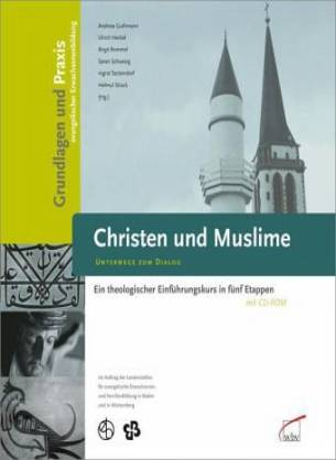 christen und muslime im gesprach eine verstandigung uber kernthemen der theologie