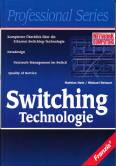 Switching Technologie -