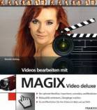 Videos bearbeiten mit MAGIX Video deluxe -