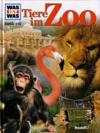 Was ist Was? Tiere im Zoo - Band 110