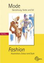 Mode - Darstellung, Farbe und Stil - Mode Band 2 - Fashion - Illustration, Colour and Style
