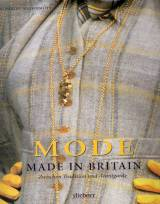 Mode - Made in Britain - Zwischen Tradition und Avantgarde
