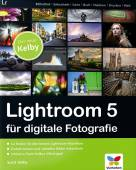 Lightroom 5 für digitale Fotografie -