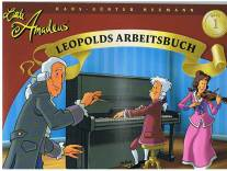 Little Amadeus - Leopolds Arbeitsbuch -
