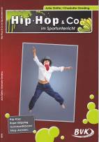 Hip Hop & Co im Sportunterricht -