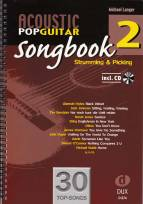 Acoustic Pop Guitar Songbook 2  - Strumming & Picking