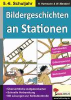 Bildergeschichten an Stationen 5/6 -