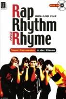 Rap Rhythm and Rhyme - Vocal Percussion in der Klasse
