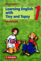 Learning English with Tiny and Topsy 3. Schuljahr