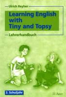 Learning English with Tiny and Topsy Lehrerhandbuch