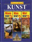 Kunst Wann war? Was war? Wer war?