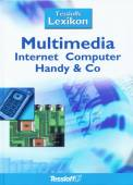 Tessloffs Lexikon Multimedia Internet Computer Handy und Co