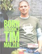 Born to Cook II Tim Mälzer