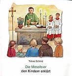 Die Heilige Messe Kindern Erklärt