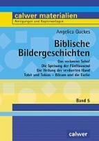 Biblische Bildergeschichten Band 5