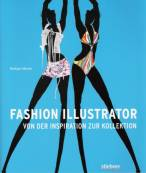 Fashion Illustrator Von der Inspiration zur Kollektion