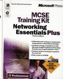MCSE Training Kit - Networking Essentials Plus - Third Edition