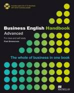 Business English Handbook Advanced. For class and self study. The whole of Business in one book