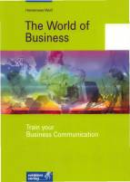 The World of Business Train your Business Communication