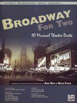Broadway for Two 10 Musical Theatre Duets