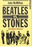 Beatles vs. Stones Die Rock-Rivalen