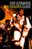 Der ultimative Jimi Hendrix Guide -