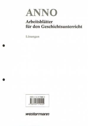 ANNO - Arbeitsblätter für den Geschichtsunterricht - Lösungen ...