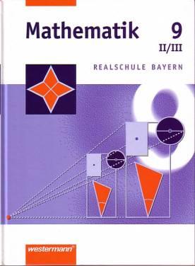 mathematik 9 ii iii realschule bayern mathematik. Black Bedroom Furniture Sets. Home Design Ideas