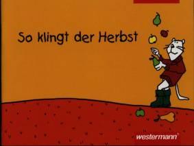 So Klingt Der Herbst Lieder Für Die Grundschule Lehrerbibliothekde