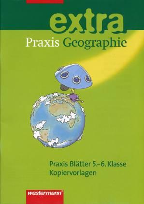 praxis geographie extra praxis bl tter 5 6 klasse kopiervorlagen praxis geographie. Black Bedroom Furniture Sets. Home Design Ideas