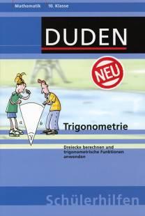 trigonometrie dreiecke berechnen und trigonometrische funktionen anwenden mathematik 10. Black Bedroom Furniture Sets. Home Design Ideas