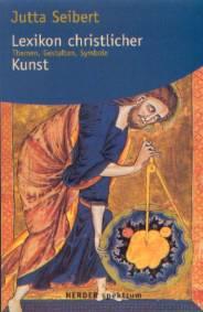 lexikon der heiligen und biblischen gestalten legende und darstellung in der bildenden kunst