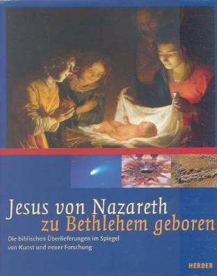 Jesus von nazareth zu bethlehem geboren die biblischen for Spiegel jesus