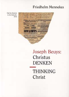 Joseph Beuys: Christus Denken - Thinking Christ