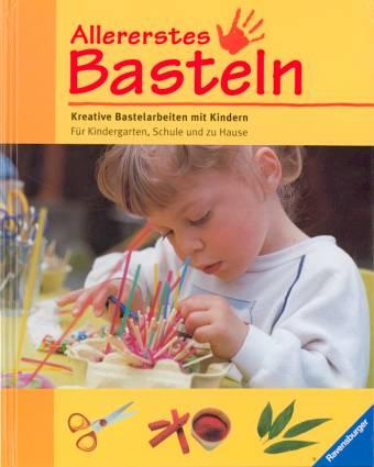 Allererstes Basteln Kreative Bastelarbeiten Mit Kindern Ab 3