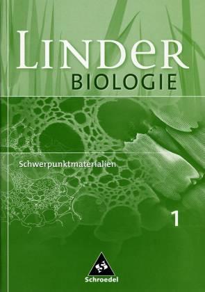 linder biologie schwerpunktmaterialien 1 linder biologie. Black Bedroom Furniture Sets. Home Design Ideas