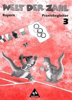 Welt Der Zahl 3 Praxisbegleiter Bayern 3 Jahrgangsstufe Welt