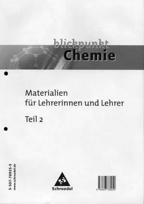 blickpunkt Chemie - Materialien für Lehrerinnen und Lehrer - Teil 2 ...