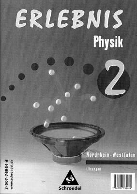 erlebnis physik 2 l sungen nordrhein westfalen erlebnis physik. Black Bedroom Furniture Sets. Home Design Ideas