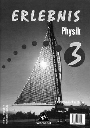 erlebnis physik 3 l sungen nordrhein westfalen erlebnis physik. Black Bedroom Furniture Sets. Home Design Ideas