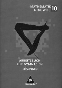 mathematik neue wege 10 l sungen arbeitsbuch f r. Black Bedroom Furniture Sets. Home Design Ideas