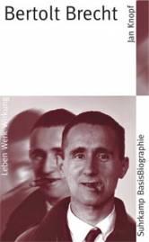 Bertolt Brecht Leben Werk Wirkung Suhrkamp Basisbiographie