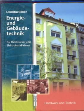 Tätigkeitsbeschreibung elektroniker für energie und gebäudetechnik