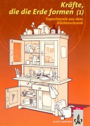 experimente aus dem k chenschrank kr fte die die erde formen. Black Bedroom Furniture Sets. Home Design Ideas