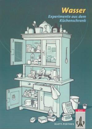experimente aus dem k chenschrank wasser. Black Bedroom Furniture Sets. Home Design Ideas