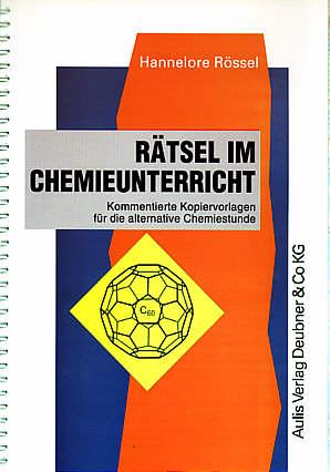 Rätsel Im Chemieunterricht Kommentierte Kopiervorlagen Für