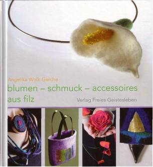 blumen schmuck und accessoires aus filz 2 aufl. Black Bedroom Furniture Sets. Home Design Ideas