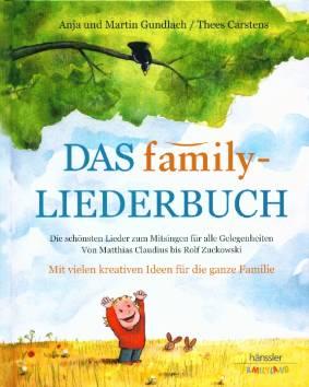 Das Family Liederbuch Die Schönsten Lieder Zum Mitsingen